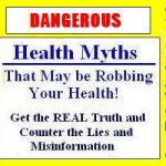 Dangerous Health Myths