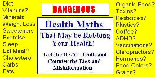Health Myth Image2 Dangerous Health Myths